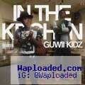 Guwii Kidz - In The Kitchen (Remix) Ft. Fetty Wap